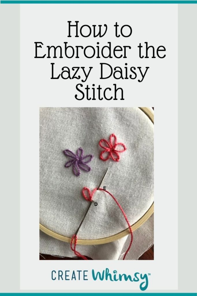 How to Embroider the Lazy Daisy Stitch PI 2