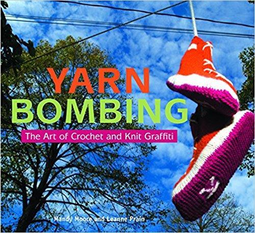 Yarn Bombing, the art of crochet and knitting
