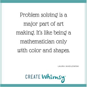 Laura Wasilowski Quote