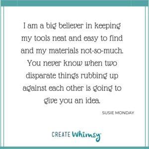 Susie Monday Quote
