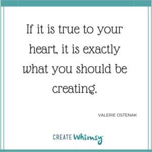 Valerie Ostenak Quote