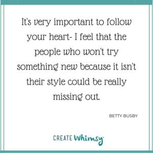 Betty Busby Quote