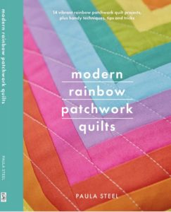 Cover of Paula's book Modern Rainbow Patchwork Quilts