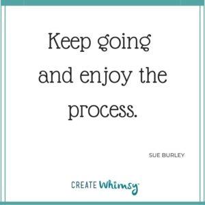 Sue Burley Quote