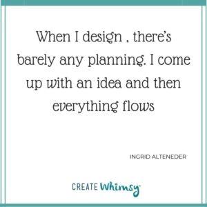 Ingrid Alteneder Quote