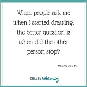 Megan Eckman Quote