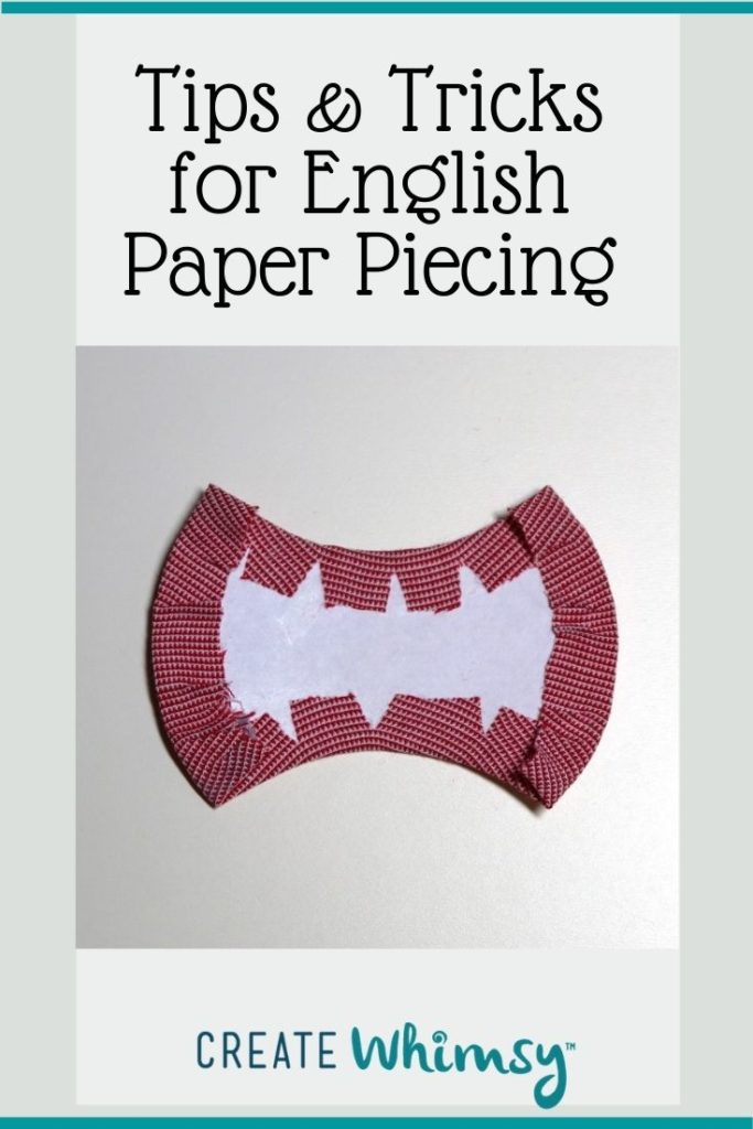 Tips & Tricks for English Paper Piecing - curves
