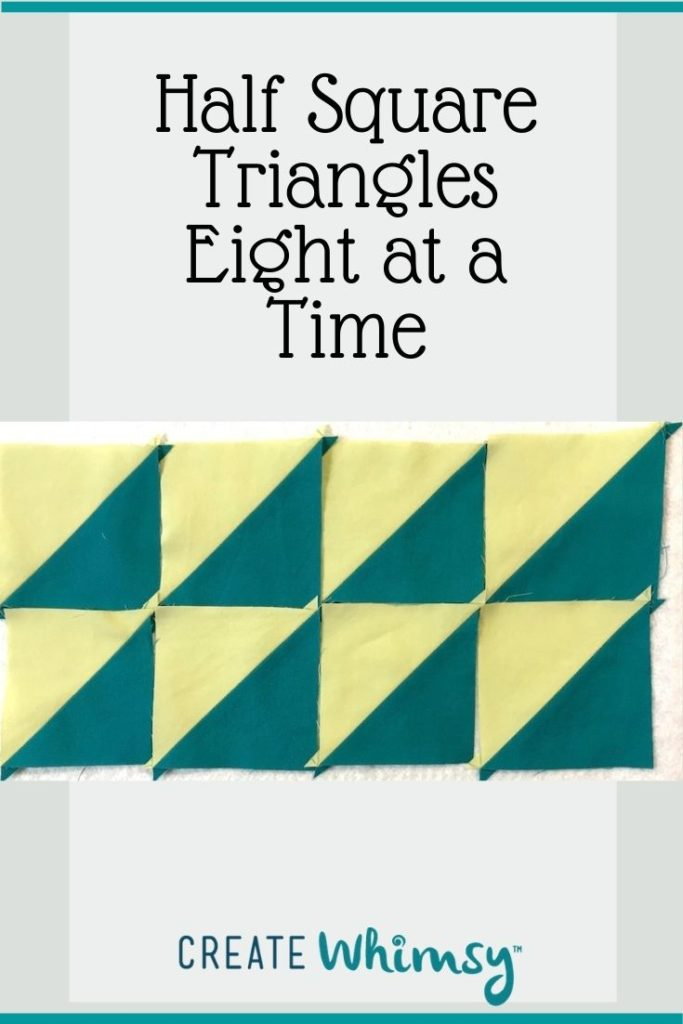 Half Square Triangles 8 at a time Pinterest Image 1