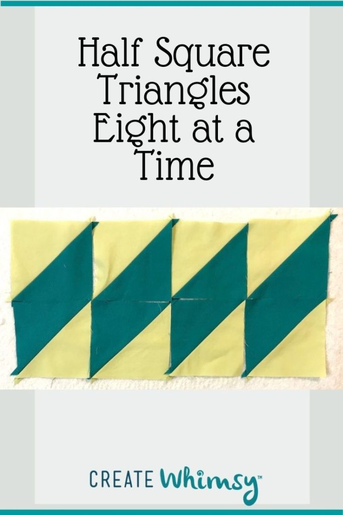 Half Square Triangles 8 at a time Pinterest Image 2
