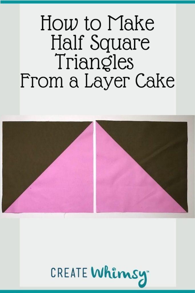 Layer Cake Half Square Triangles PI 1