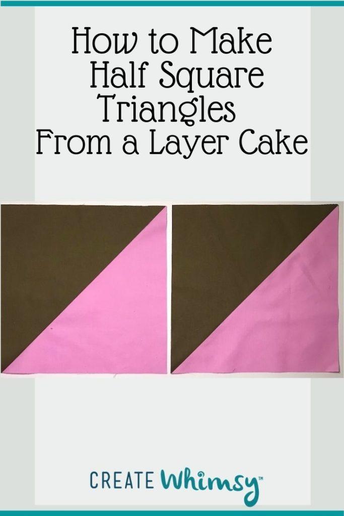 Layer Cake Half Square Triangles PI 2
