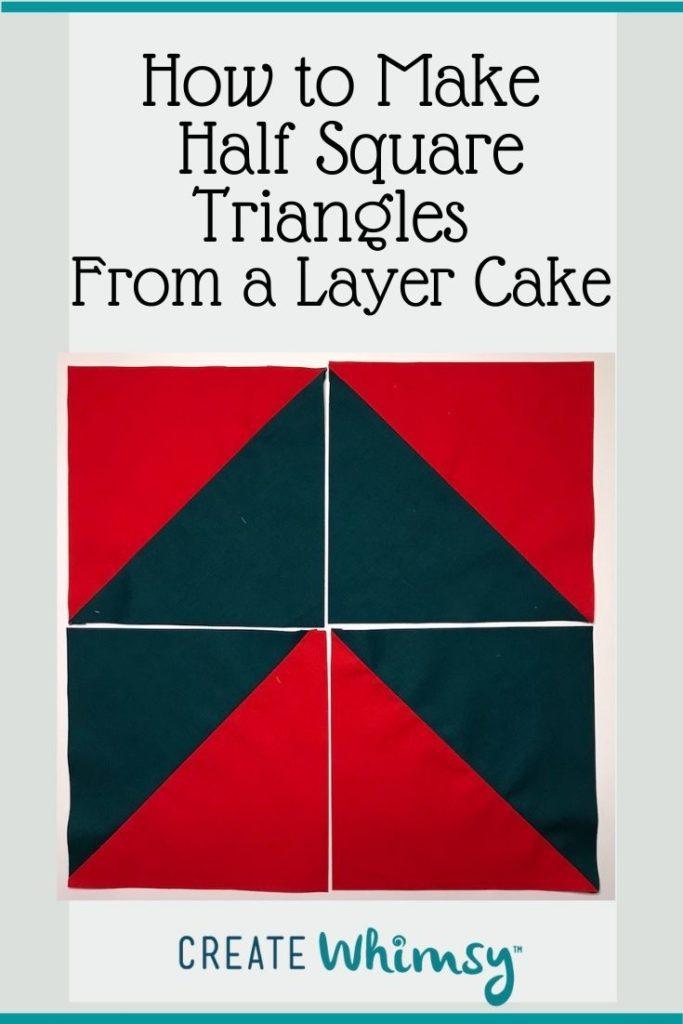 Layer Cake Half Square Triangles PI 3