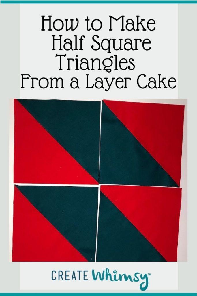 Layer Cake Half Square Triangles PI 5