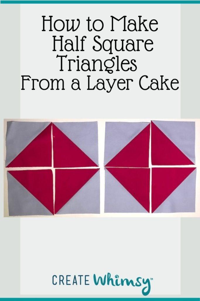Layer Cake Half Square Triangles PI 6