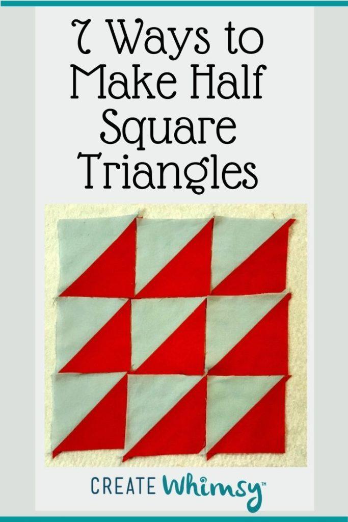 7 ways to Make Half Square Triangles PI 1