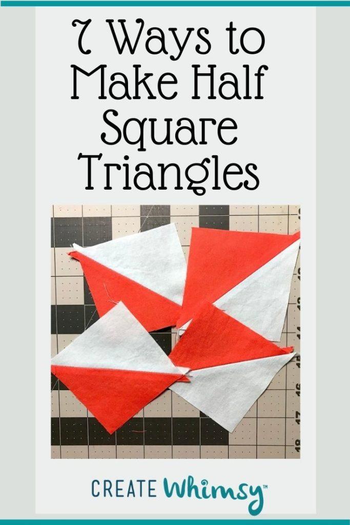 7 ways to Make Half Square Triangles PI 2
