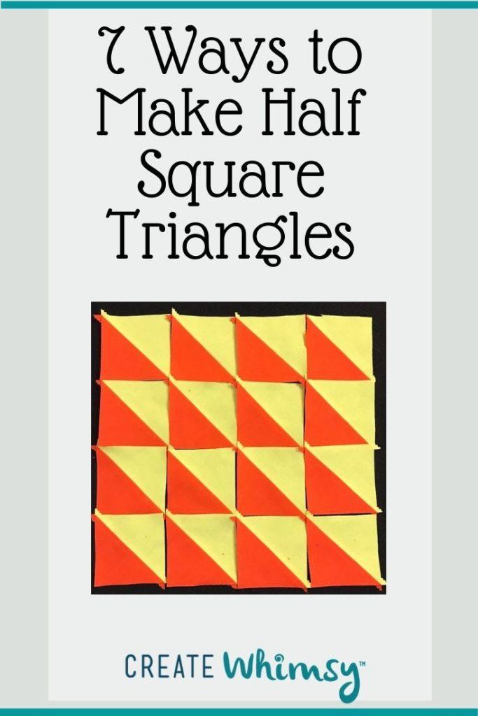 7 ways to Make Half Square Triangles PI 3