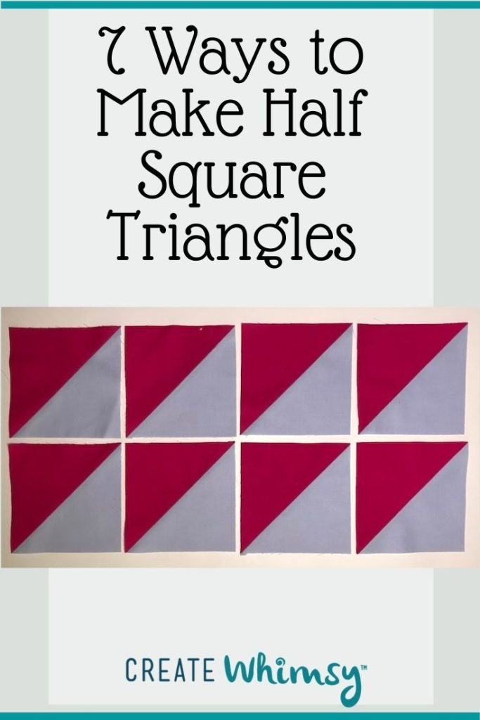 7 ways to Make Half Square Triangles PI 4