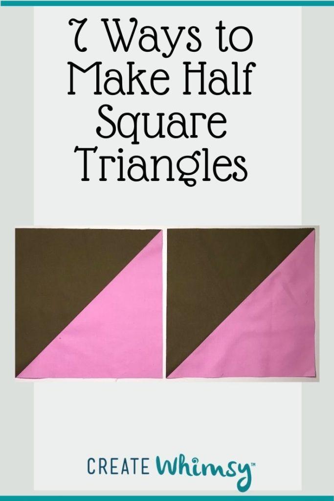 7 ways to Make Half Square Triangles PI 5