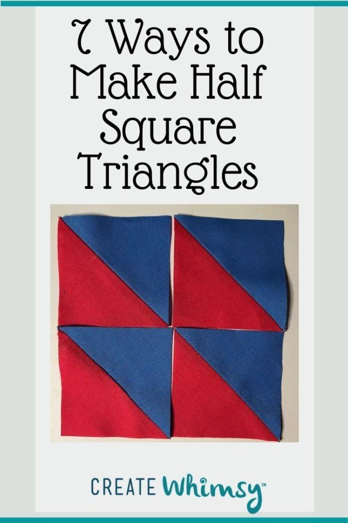 7 ways to Make Half Square Triangles PI 6