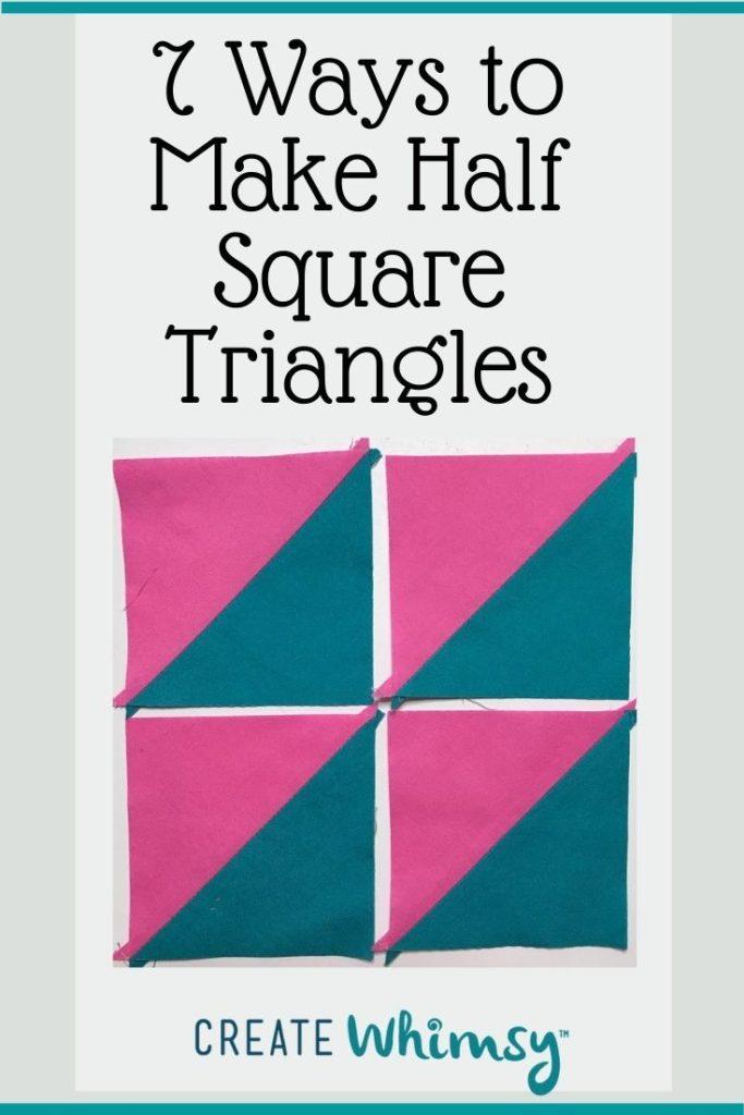7 ways to Make Half Square Triangles PI 7