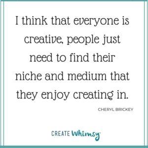 Cheryl Brickey Quote