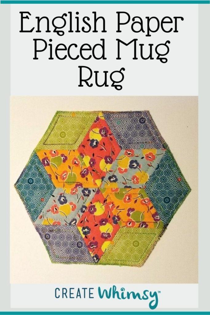 English Paper Pieced Mug Rug Pinterest Image 5