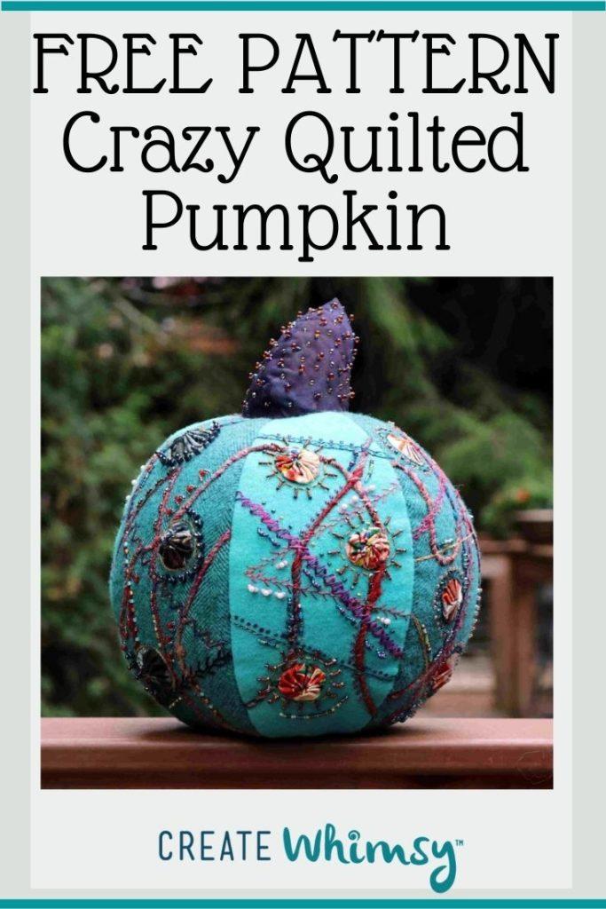 Crazy Quilted Pumpkin Pinterest Image 2