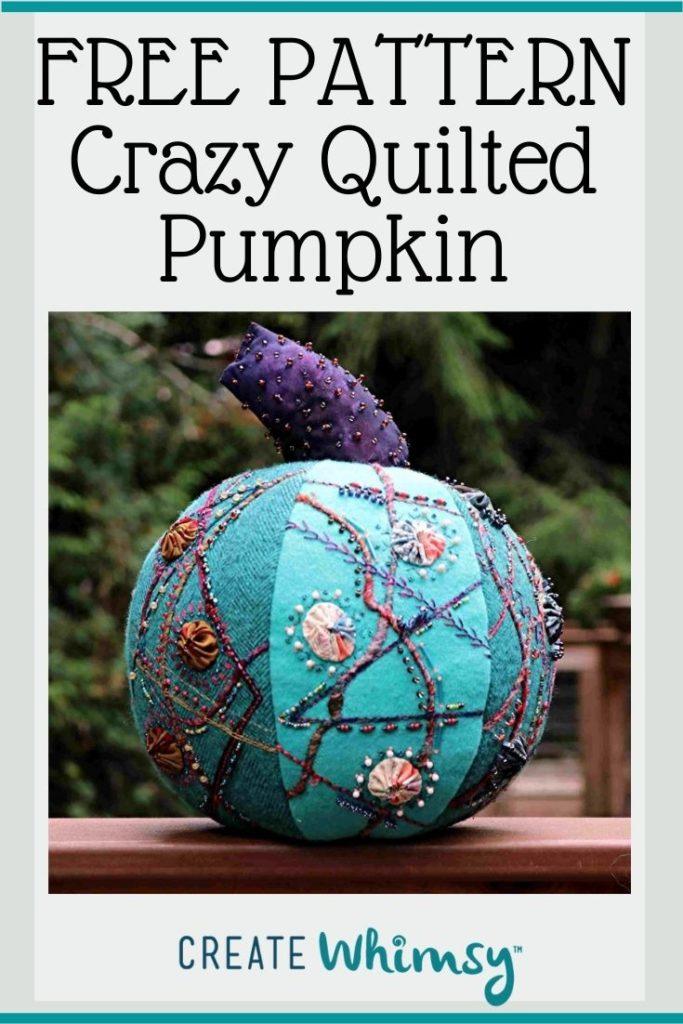 Crazy Quilted Pumpkin Pinterest Image 3